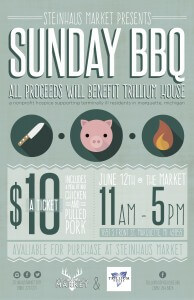 Steinhaus Market BBQ Benefit Poster Created by Abigail Dufour